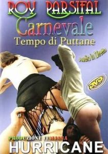 Carnevale Tempo di Puttane DVD Porno Streaming - Porno HD Italy , Free Sex Videos , Filmati Hard Gratuiti , Film 100x100 streaming , Porno TV Streaming