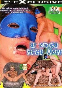 Le Mogli Degli Amici DVD Porno Streaming - Porno HD Italy , Free Sex Videos , Filmati Hard Gratuiti , Film 100x100 streaming , Porno TV Streaming , Italy
