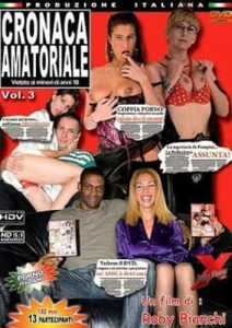 Cronaca Amatoriale 3 DVD Porno Streaming - Porno HD Italy , Free Sex Videos , Filmati Hard Gratuiti , Film 100x100 streaming , Porno TV Streaming , Italy