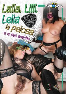 Lalla Lilli Lella la Pelosa e le Sue Amiche CentoXCento Streaming - Video Porno HD Italia , Free Sex Videos , Filmati Hard Gratuiti , Film 100x100 gratis