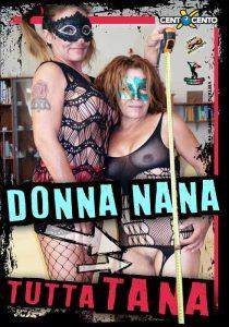 Donna Nana Tutta Tana CentoXCento Video Porno Streaming , VideoPornoHDStreaming , Watch Porn Movies , Film Sesso Streaming CentoXCento , Porn Movies HD
