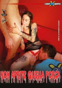 Non aprite quella porca Video CentoXCento , Streaming Porno , centoxcento film , VideoPornoHDStreaming ,  Porn Stream , video porno centoxcento Italiani , Watch Porn Movies , VideoPornoHDStreaming.com