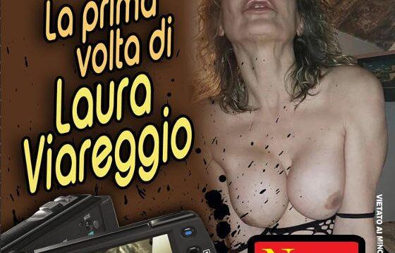 La prima volta di Laura Viareggio