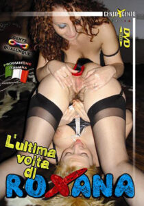 L'ultima volta di roxana Cento X Cento Streaming : Barbara Gandalf domina e schiavizza Roxana, poi le 2 si prendono la loro razione di cazzi .... ( Video Porno gratis , Film Porno Italiani , VideoPornoHDStreaming , Porno Streaming hd , Video Porno Italiani , centoxcento vod , centoxcento streaming , Watch Porn Movies , VideoPornoHDStreaming.com ) ... (CXD00627)