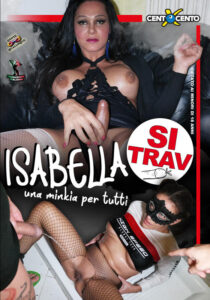 Isabella SiTrav - Una minkia per tutti Cento X Cento Streaming : Isabella SiTrav, un trans con un enorme cazzo che trapana gallerie come la TAV. Davvero una grande figa.. e chi porteremo a farla trapanare? La Valentina, quella grandissima puttana, su cui poi abbiamo pisciato. Nessuna latrina, c'è la Vale ... ( Video Porno gratis , Film Porno Italiani , VideoPornoHDStreaming , Porno Streaming hd , Video Porno Italiani , centoxcento vod , centoxcento streaming , Watch Porn Movies , VideoPornoHDStreaming.com ) ... (CXD01498)